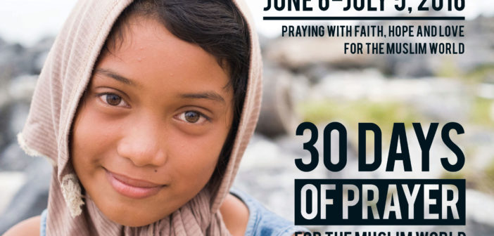 30 Days of Prayer for the Muslim World, 2016 edition: Assuming Insider Movements for Muslims to Be True