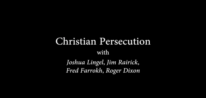 [VIDEO] Christian Persecution