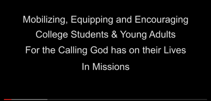 [VIDEO] Mobilizing, Equipping & Encouraging College Students and Young Adults