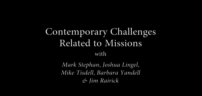 [VIDEO] Contemporary Challenges Related to Missions
